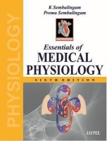Essentials of Medical Physiology 6th Edition(English, Paperback, Prema Sembulingam K Sembulingam)