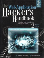 The Web Application Hacker'S Handbook: Finding And Exploiting Security Flaws 2nd Edition(English, Paperback, Marcus Pinto Dafydd Stuttard)