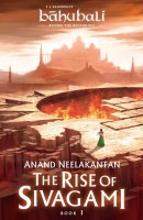 Rise of Sivagami : Bahubali : Before The Beginning(English, Paperback, Anand Neelakantan)