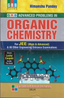 New Pattern Advanced Problems in Organic Chemistry - For JEE and All Other Engineering Entrance Examinations 6th Edition(English, Paperback, Himanshu Pandey)