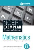Ncert Exemplar Problems-Solutions Mathematics Class 8th(English, Paperback, Arihant Experts)