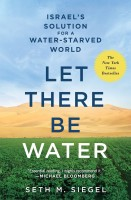 Let There Be Water: Israel's Solution for a Water-starved world(English, Paperback, Seth M. Siegel)