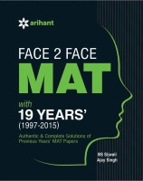 Face 2 Face MAT with 19 Years' (1997-2015) - Topicwise Analysis & Solution(English, Paperback, Arihant Experts)