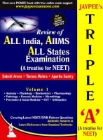 JAYPEE'S TRIPLE 'A' (A TREATISE FOR NEET) REVIEW OF ALL INDIA/AIIMS/ALL STATE EXAMINATION 1st Edition(English, Paperback, Arora Sakshi)