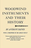 Woodwind Instruments and Their History(English, Paperback, Adrian Boult, Anthony Baines)
