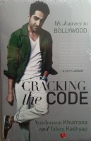 Cracking the Code - My Journey to Bollywood(English, Paperback, Khurrana Ayushmann)