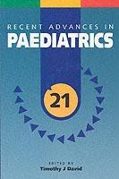 Recent Advances in Paediatrics: v. 21(English, Paperback, Timothy J. David)