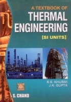 A Textbook Of Thermal Engineering: [SI Units](English, Paperback, J K GUPTA, R S KHURMI)