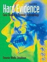 Hard Evidence: Case Studies in Forensic Anthropology (2nd Edition)(English, Paperback, Dawnie Wolfe Steadman)