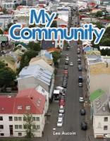 My Community: My Community (Literacy, Language, and Learning) (Literacy, Language & Learning Wordless Books)(English, Paperback, Lee Aucoin)