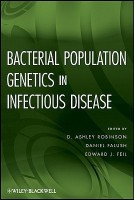 Bacterial Population Genetics in Infectious Disease(English, Hardcover, D. Ashley Robinson, Daniel Falush, Edward J. Feil)
