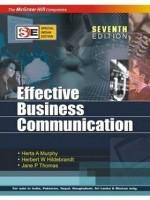 Effective Business Communication 7th  Edition(English, Paperback, Herbert Hildebrandt, Jane Thomas, Herta Murphy)