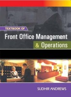 Textbook of Front Office Management and Operations 1st Edition(English, Paperback, Sudhir Andrews)