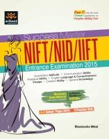 Success Master - NIFT / NID / IIFT Entrance Examination 2015 6th Edition(English, Paperback, Dharmendra Mittal)