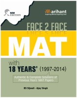 MAT - Face 2 Face with 18 Year's (1997 - 2014) 5th Edition(English, Paperback, B. S. Sijwalii, Ajay Singh)