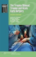 The Trauma Manual: Trauma and Acute Care Surgery(English, Paperback, Professor Of Emergency Medicine Medicine, Translational Sciences Donald M Yealy MD C William Schwab MD Facs Timothy C Fabian Andrew B Peitzman MD Facs Peitzman Fabian Schwab Rhodes Yealy, Michael Rhodes MD Facs Chair Department Of