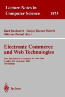 Electronic Commerce And Web Technologies(English, Soft Cover, Sanjay Kumar Madria, Gnther Pernul, Kurt Bauknecht)