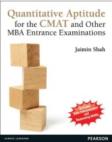 Quantitative Aptitude for the CMAT and Other MBA Entrance Examinations(Paperback, Shah)
