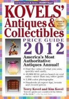 Kovels\' Antiques and Colectibles Price Guide 2012: America\'s Bestselling Antiques Annual (Kovels\' Antiques and Collectibles Price Guide)(English, Paperback, Kim Kovel, Terry Kovel)