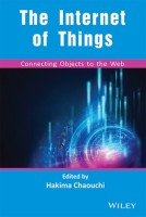 The Internet of Things: Connecting Objects to the Web(English, Paperback, Hakima Chaouchi)