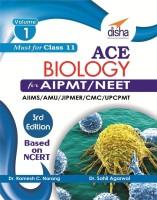 ACE Biology for AIPTM/NEET/AIIMS/AMU/JIPMER/CMC/UPCPMT(English, Paperback, Dr. Ramesh C Narang, Dr. Sahil Agarwal)