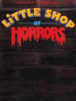 Little Shop of Horrors -- Original Motion Picture Soundtrack: Piano/Vocal/Chords(English, Paperback, Howard Ashman, Alan Menken, Alan Menken)
