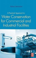 A Practical Approach to Water Conservation for Commercial and Industrial Facilities(English, Hardcover, Seneviratne Mohan)