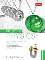 Objective Physics : Includes MCQ's and PMT's of 2017(English, Paperback, PROF. SATYA PRAKASH ARYA)