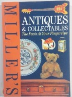 Antiques & collectables the facts at your fingertips(English, Paperback, Judith Miller)