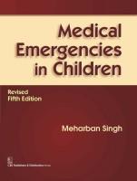 Medical Emergencies in Children(English, Hardcover, Singh Meharban)