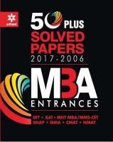 50 Plus Solved Papers MBA Entrances(English, Paperback, Ajay Singh, TK Sinha, Abhishek Gaurav, Saroj Kumar Singh)