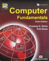 Computer Fundamentals (With CD) 6th Edition 6th Edition(English, Paperback, Pradeep Sinha, Priti Sinha)