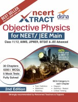 NCERT XTract - Objective Physics for NEET/JEE Main (Class 11/12) Second Edition(English, Paperback, Disha Experts)