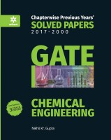 GATE - Chemical Engineering : Chapterwise Previous Years Solved Papers (2000 - 2017) First Edition(English, Paperback, Nikhil Kr. Gupta)