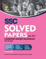 SSC Combined Higher Secondary (10 +2) Level Solved Papers Upto 2017(English, Paperback, Arihant Expert)