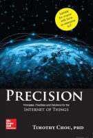 Precision : Principles, Practices and Solutions for the Internet of Things First Edition(English, Paperback, Timothy Chou)
