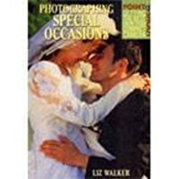 Photographing Special Occasions (Point & Shoot : Getting the Best from Your Compact Camera) 01 Edition(English, Paperback, Liz Walker)