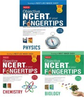 Objective NCERT At Your Fingertips(NEET) - Phy, Chem, Bio Combo(Binding, MTG Editorial Board)