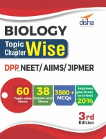 Biology Topic-wise & Chapter-wise Daily Practice Problem (DPP) Sheets for NEET/ AIIMS/ JIPMER - 3rd Edition(English, Paperback, Disha Experts)