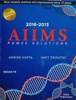 Aiims Pgmee Solutions Vol-1b (2016-2013)(Paperback, Ashish Gupta, Amit Tripathi)