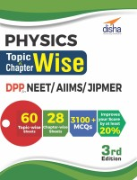 Physics Topic-wise & Chapter-wise DPP (Daily Practice Problem) Sheets for NEET/ AIIMS/ JIPMER - 3rd Edition(English, Paperback, Disha Experts)