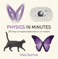 Physics in Minutes(English, Paperback, Sparrow Giles)