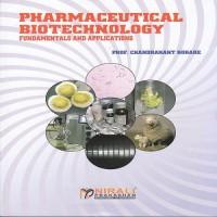 Pharmaceutical Biotechnology Fundamentals and Application(English, Paperback, Dr Kokare Chandrakant)