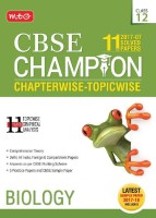 CBSE Champion Biology Chapterwise - Topicwise for 11 Years Solved Papers for Class 12 (2017 - 07) : Includes Latest Sample Paper 2017 - 18(English, Paperback, MTG Editorial Board)