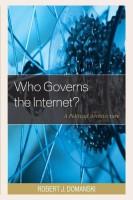 Who Governs the Internet?(English, Hardcover, Robert J Domanski)