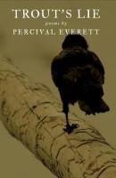 Trout's Lie(English, Paperback, Everett Percival)