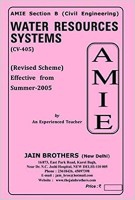 AMIE-Section-(B) Water Resources Systems (CV-405) Civil Engineering Solved And Unsolved Paper(Paperback, Jain Brother)