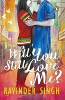 Will You Still Love Me?(English, Paperback, RAVINDER SINGH)