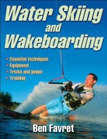 Water Skiing and Wakeboarding(English, Paperback, Ben Favret)