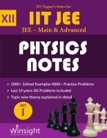 IIT Topper's Notes For 12th Physics JEE Main & Advanced 2018 (Set Of 4 Books + 1 Hints Book) - JEE Topper's Notes Compilation(Paperback, Winsight Academy)